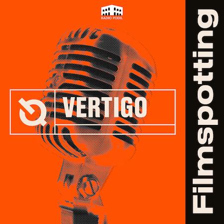 Vertigo Filmspotting – Podcaster